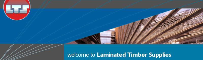 welcome to Laminated Timber Supplies